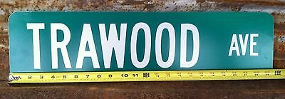 """6""""x24"""" Authentic """"TRAWOOD AVE"""" STREET TRAFFIC HIGHWAY ROAD ROUTE INTERSTATE SIGN"""