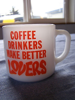 Vintage FEDERAL GLASS Coffee Drinkers Make Better LOVERS Coffee Mug Cup fire