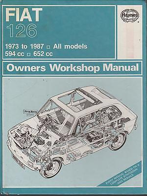 Fiat 126 ( Incl 500 Engine Upgrade Data ) 1973 - 1987 Owners Workshop Manual