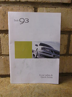 Saab 93 9-3 9440 05My In-Car Saefty & Quick Guide 430033 Rare Genuinesuffolk