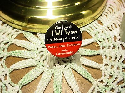1972 Gus Hall - Jarvis Tyner Communist  President Campaign Pinback Button