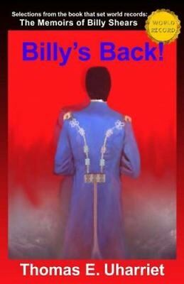 Billy's Back! Selections from the Book That Set World Records: ... 9781475145731
