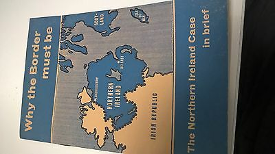 1956 Booklet ' Why the border must be' The Northern Ireland Case in brief