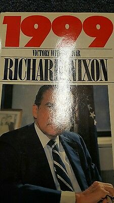 1999 by Richard Nixon - Signed