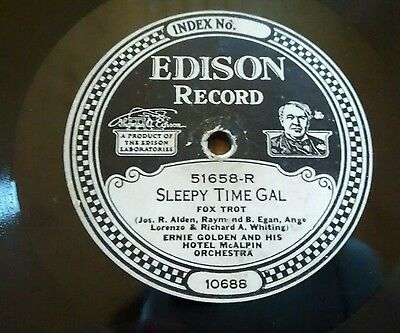 EDISON DIAMOND DISC 51658 Sleepy Time Gal Ernie Golden and his Hotel Orchestra