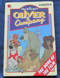 Walt Disney's Oliver and Company Book of the Film Ladybird Hardback 1st Edition