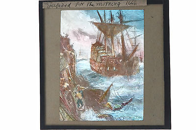 """magic lantern  """"PATCHED FOR THE MORNING"""" 1666 GALLEON COLOURED GLASS SLIDE"""