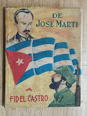 """1960 """"from Jose Marti To  Fidel Castro"""" Cuba Book Of Phrases And Thoughts"""