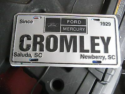 Cromley Ford Mercury Saluda Newberry Sc Booster Dealer License Plate