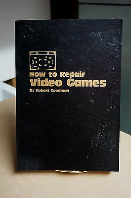 How to Repair Video Games by Robert Goodman 1st Edition 1978 Vintage Rare Find