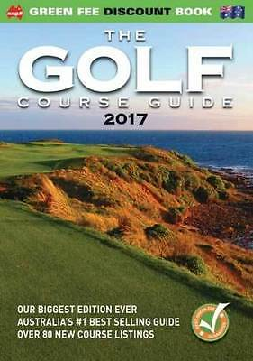 The Golf Course Guide 2017 by Garry Kennedy
