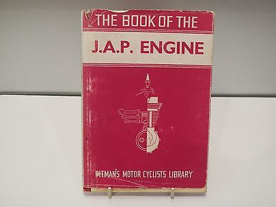 The Book of the J.A.P. Engine. Pitman Motor Cyclists Library. W.C. Haycraft
