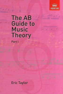 The AB Guide to Music Theory - Eric Taylor: Part I & Part II Available