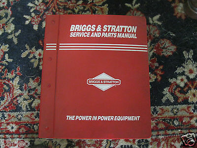 Briggs &Stratton Service and Parts Manual , July 1, 1995