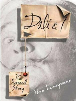 Dali and I: The Surreal Story by Stan Lauryssens (CD-Audio, 2008)