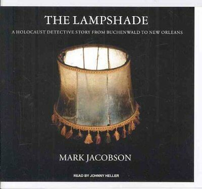 The Lampshade A Holocaust Detective Story from Buchenwald to Ne... 9781400148813
