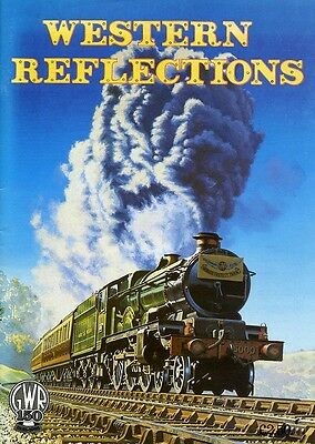 WESTERN REFLECTIONS RAILWAY BOOK, published 1985. mostly colour.