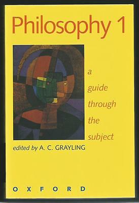 Philosophy 1: A Guide Through the Subject by Oxford University Press...