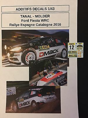 Decals 1/43 Ford Fiesta Wrc Tanak Rallye Espagne Catalogne 2016 Rally