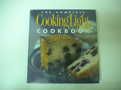The Complete Cooking Light Cookbook (2002, Hardcover) Oxmoor House