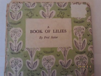 A Book Of Lilies By Fred Stoker