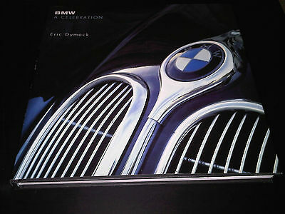 BMW a Celebration Book by Eric Dymock with great advertising art