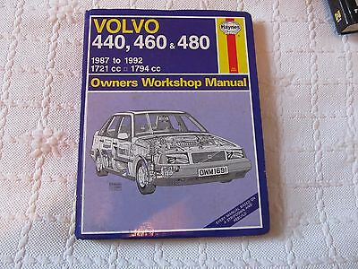 Haynes Manual for Volvo 440, 460 and 480. 1987 to 1992. Hardback. GC.