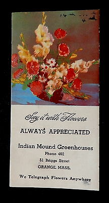 "Blotter INDIAN MOUND GREENHOUSES Orange Massachusetts ""SAY IT WITH FLOWERS"""