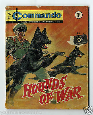 HOUNDS OF WAR - No.67 - 1963.COMMANDO COMIC - WAR STORIES IN PICTURES - VINTAGE