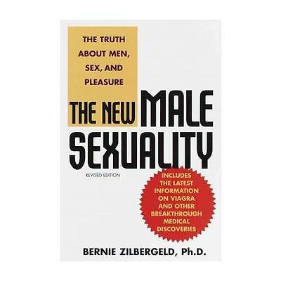 The New Male Sexuality by B Zilbergeld (Paperback, 1999)