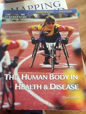 The Human Body in Health and Disease by Gary A. Thibodeau, Kevin T. Patton (Pap…