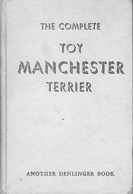 Dog Book THE COMPLETE TOY MANCHESTER Dempsey/Signed HBFE 1950 FABULOUS PHOTOS