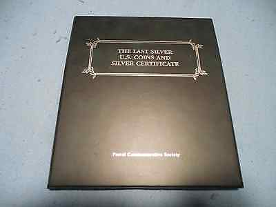 Last Silver U.S. Coins And Certificate Postal Commemorative The Coin Collection