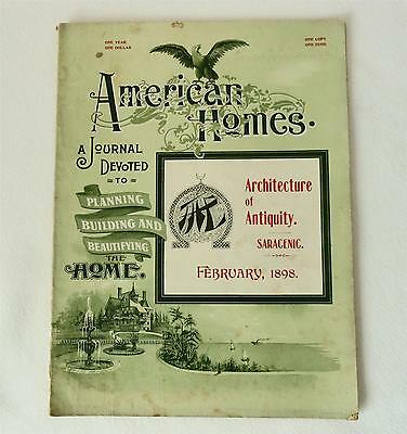 AMERICAN HOMES Feb 1898 issue Journal Devoted to Planning Building Beautifying