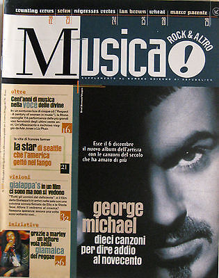 MUSICA 217 1999 George Michael Frances Farmer Counting Crows Negresses Vertes