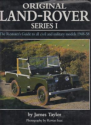 Land Rover Series 1 ( Civil & Military ) 1948-58 Restorers Guide To Originality