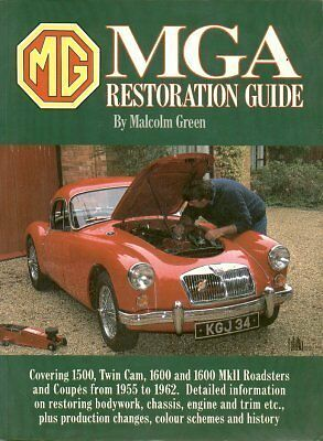Mg Mga 1500 1600 Inc Mk2 & Twin Cam 1955- Mechanical & Bodywork Restoration Book
