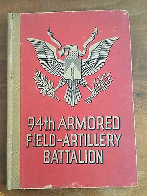 94th Armored Division Field Artillery Battalion WW2 Military History Book