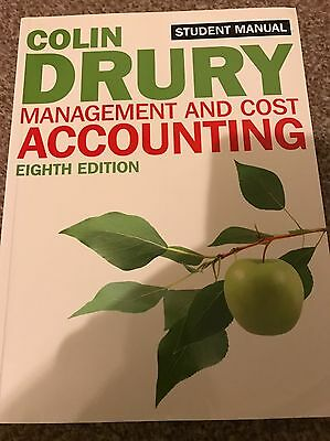 Management and Cost Accounting by Colin Drury Eighth Edition