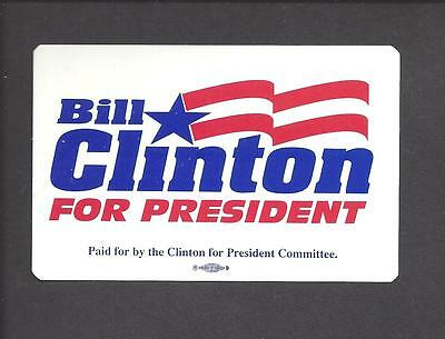 """Mint, New  """"bill Clinton For President"""" Adhesive Badge -  Approx:3-1/2"""" X 2-1/2"""""""