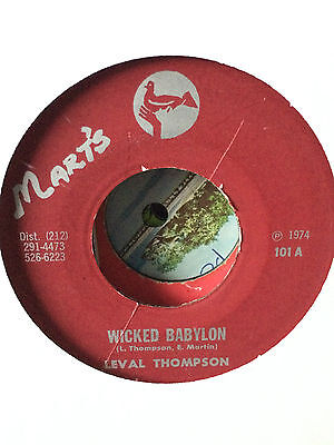 "Linval Thompson ""wicked Babylon"" On The Mart's Label 7""."