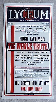 1957 ROYAL LYCEUM THEATRE EDINBURGH poster FRANK THORNTON in THE WHOLE TRUTH