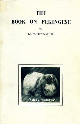 Dog Book 1959 Book On The Pekingese by Dorothy Slater