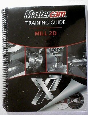 Mastercam 2D Mill Tutorial Training Guide X7 Cam Instructor w/Software & Videos