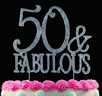 50 and Fabulous Silver Crystal Cake Toppers Bling 50th Birthday Cake Topper