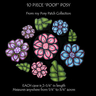 """POOF Posy set of 10 Polymer clay canes EACH  2-1/4"""" Long designed by CHarm"""