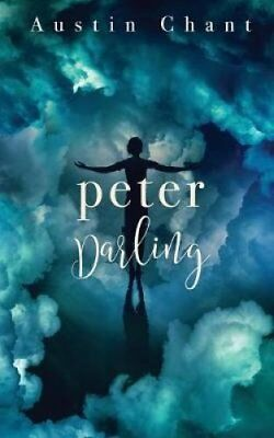 Peter Darling by Austin Chant 9781620049808 (Paperback, 2017)