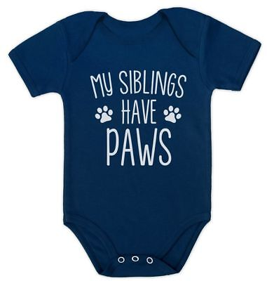 My Siblings Have Paws Funny Infant Baby Bodysuit