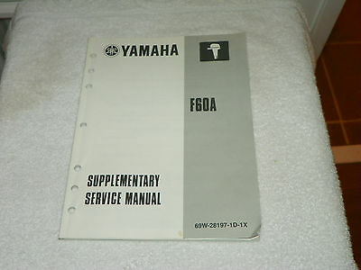 Yamaha F60A Outboard Supplementary Service Repair Manual LIT-18616-02-40