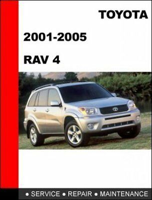 Toyota Rav4 2001-2005 workshop service repair manual
